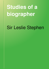 Studies of a Biographer: Volume 1