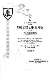 A Compilation of the Messages and Papers of the Presidents: Volume 10, Issues 4281-4753