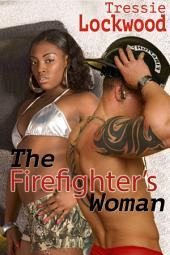 The Firefighter's Woman: Interracial Romance