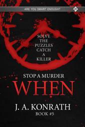 Stop A Murder - WHEN