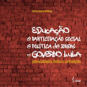 Educa    o e participa    o social e pol  tica de jovens no governo Lula PDF