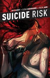 Suicide Risk Vol. 5: Volume 5