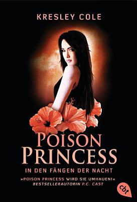 Poison Princess   In den F  ngen der Nacht PDF