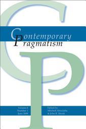 Contemporary Pragmatism Volume 5 Number 2, December 2008: 978-90-420-2565-3, Volume 5