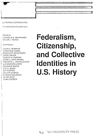 Federalism  Citizenship  and Collective Identities in U S  History PDF