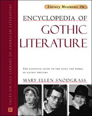 Encyclopedia of Gothic Literature