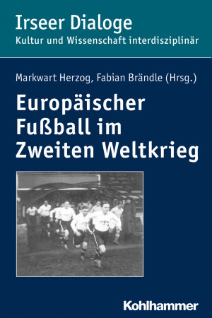 Europ  ischer Fu  ball im Zweiten Weltkrieg PDF