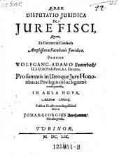 De jure Fisci; resp. Joh. Georg Aurnhammer