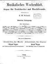 Musikalisches Wochenblatt: Organ für Musiker u. Musikfreunde, Band 2