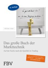 Das große Buch der Markttechnik: Auf der Suche nach der Qualität im Trading, Ausgabe 13