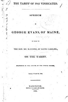 Speech of George Evans  of Maine  in Reply to the Hon  Mr  McDuffie  of South Carolina  on the Tariff PDF