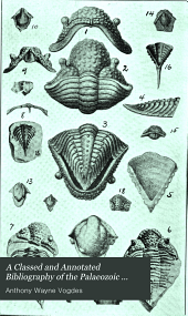 A Classed and Annotated Bibliography of the Palaeozoic Crustacea 1698-1892 to which is Added a Catalogue of North American Species