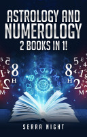 Astrology AND Numerology 2 Books In 1  PDF