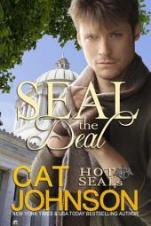 SEAL the Deal: Hot SEALs