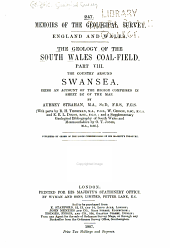 The Geology of the South Wales Coal-field ...: Pub. by Order of the Lords Commissioners of His Majesty's Treasury, Parts 8-10