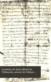 Cartulaire de Saint-Michel de l'Abbayette: prieuré de l'abbaye du Mont-Saint-Michel (997-1421)