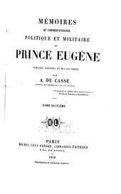 Memoires et correspondance politique et militaire du prince Eugene; publies, annotes et mis en ordre par A. Du Casse: Volume8