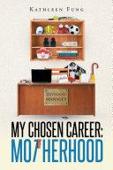 My Chosen Career