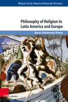 Philosophy of Religion in Latin America and Europe PDF