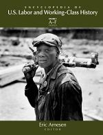 Encyclopedia of U.S. Labor and Working-class History