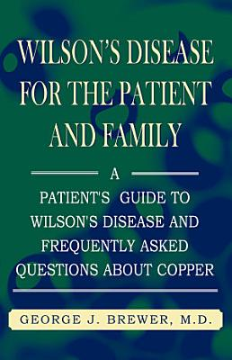 Wilson s Disease for the Patient and Family PDF
