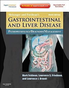 Sleisenger and Fordtran s Gastrointestinal and Liver Disease E Book PDF
