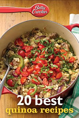 Betty Crocker 20 Best Quinoa Recipes PDF