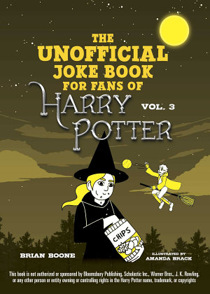 The Unofficial Harry Potter Joke Book  Howling Hilarity for Hufflepuff