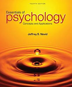 Essentials of Psychology  Concepts and Applications
