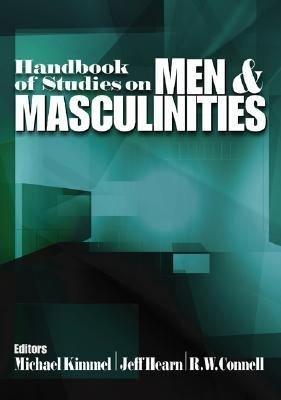 Handbook of Studies on Men and Masculinities PDF