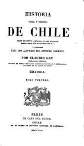 Historia física y política de Chile. Historia: Volúmenes 3-4