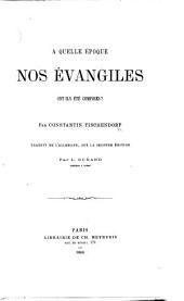A quelle époque nos Évangiles ont ils été composés? ... Traduit de l'allemand sur la seconde édition par L. Durand