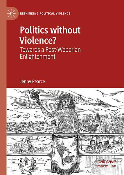 Download Politics without Violence  Book
