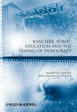 Rancire  Public Education and the Taming of Democracy PDF