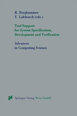 Tool Support for System Specification  Development and Verification PDF