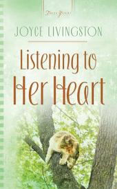 Listening to Her Heart