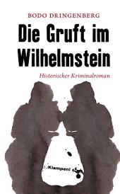 Die Gruft im Wilhelmstein: Historischer Kriminalroman
