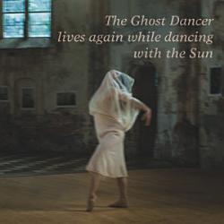 The Ghost Dancer lives again while dancing with the Sun PDF