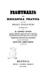 Prontuario di meccanica pratica ad uso degli ingegneri compilato da m. Arturo Morin, capitano d'artiglieria ...