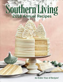 Download Southern Living 2018 Annual Recipes Book