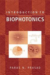 Introduction to Biophotonics