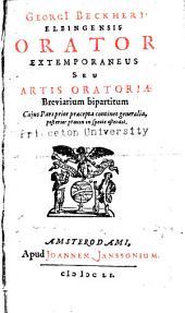 Orator extemporaneus: seu, Artis oratoriæ breviarium bipartitum ...