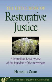 The Little Book of Restorative Justice Book