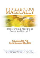 Presenting Magically: Transform your stage presence with NLP