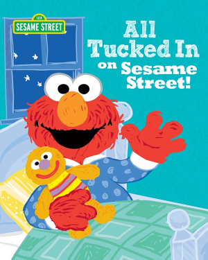 All Tucked In on Sesame Street  PDF