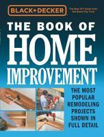 Black   Decker The Book of Home Improvement PDF