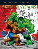 Modern Masters Volume 6  Arthur Adams PDF