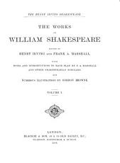 The Works of William Shakespeare  Shakespeare as a playwright  by Henry Irving  Love s labour s lost  The comedy of errors  Two gentlemen of Verona  Romeo and Juliet  King Henry VI  pt I PDF