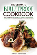 The Ultimate Bulletproof Cookbook PDF