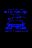 Whoever Said Diamonds Are a Girls Best Friend  Never Owned a Jeep PDF